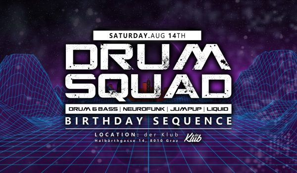 Drumsquad   Birthday Sequence