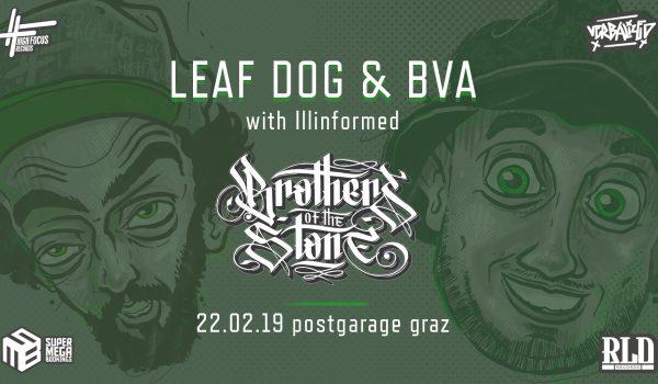 Verbalized presents: Leaf Dog, BVA & Illinformed aka Brothers Of The Stone – Return to Stoney Island Austria Tour