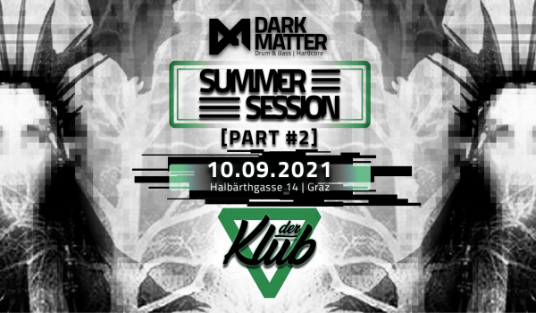 Dark Matter – Summer Session 2021 Part 2